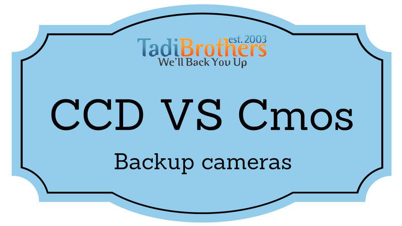 CCD Vs Cmos, what back up camera should I get?